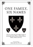 Publication of One Family, Six Names by John & Ann Hercus